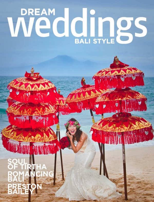 Dream Weddings Bali Style - wedding photos published in issue 5